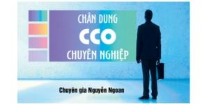 Chân Dung CCO Chuyên Nghiệp
